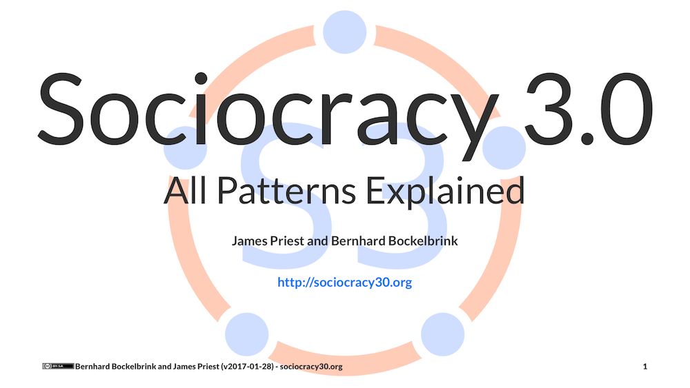 "New Version of ""Sociocracy 3.0 – All Patterns Explained""!"